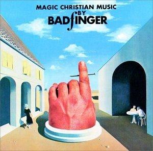 BADFINGER MAGIC CHRISTIAN MUSIC.jpg