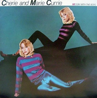 CHERIE & MARIE CURRIE MESSIN' WITH THE BOYS.jpg