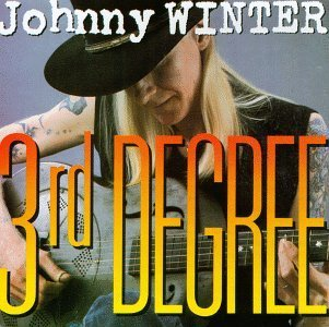 JOHNNY WINTER 3RD DEGREE.jpg