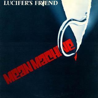 Lucifer's Friend-Mean Machine.jpg