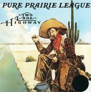 PURE PRAIRIE LEAGUE TWO LANE HIGHWAY.jpg