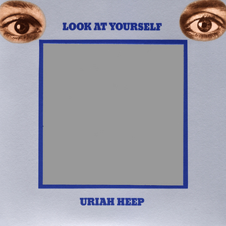 URIAH HEEP LOOK AT YOURSELF.jpg